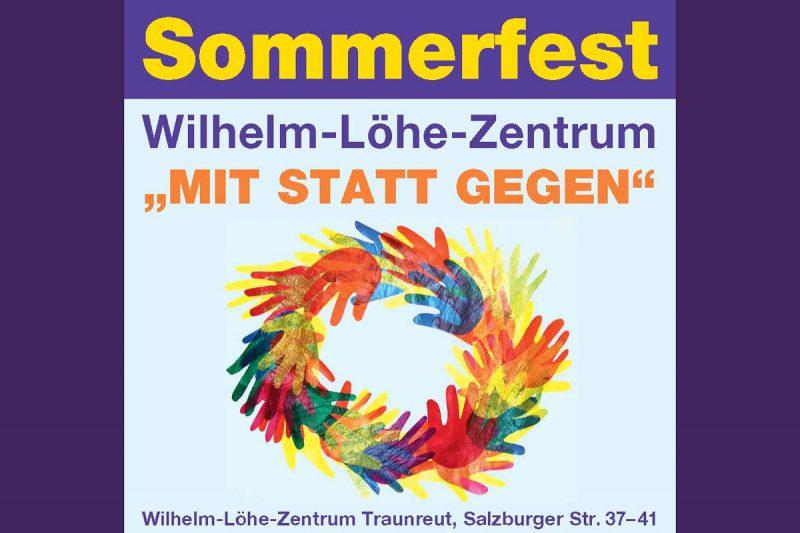 """Sommerfest Des Wilhelm-Löhe-Zentrums Unter Dem Motto """"Mit Statt Gegen"""" – Sonntag, 21.05.2017"""