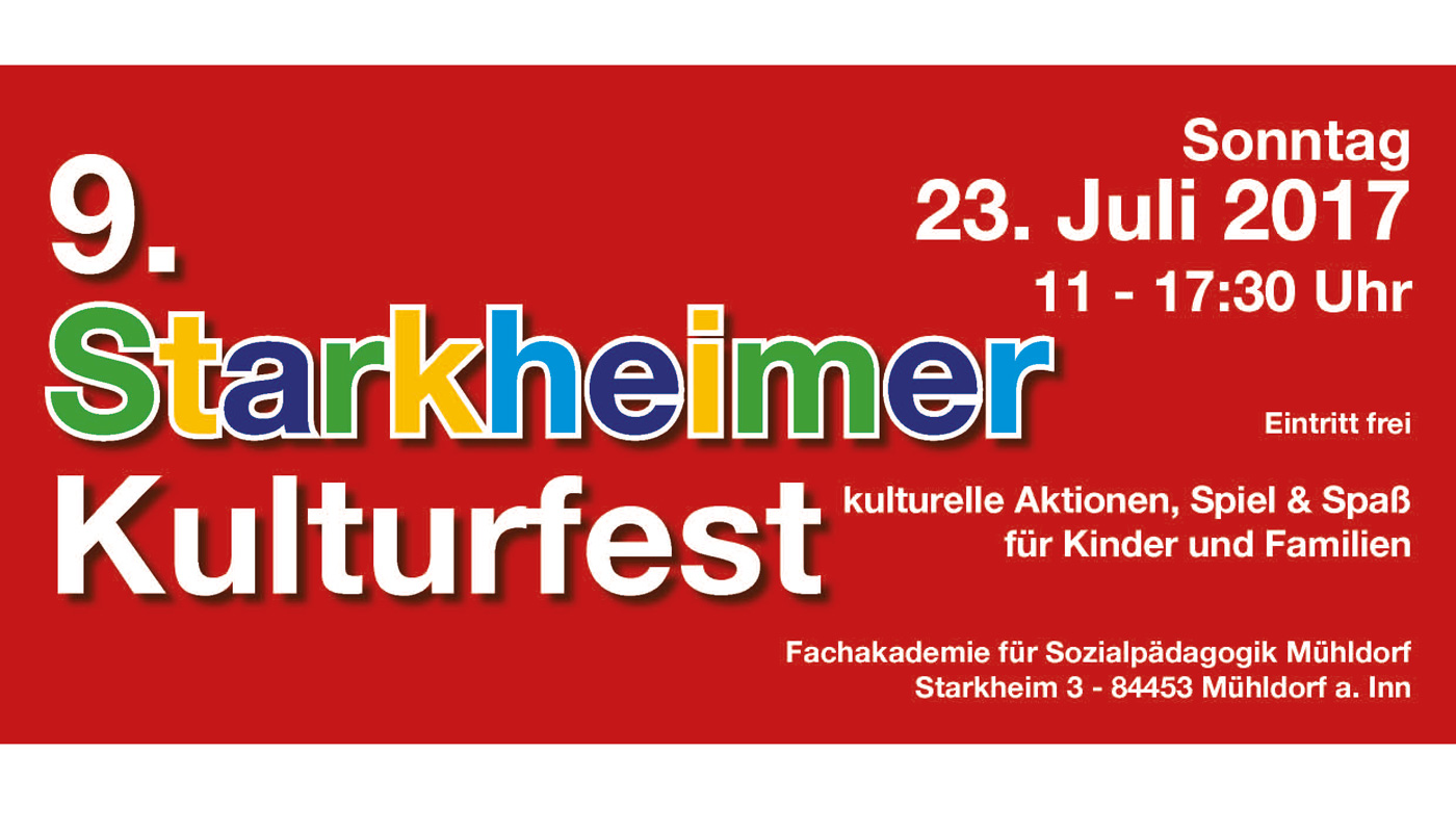 23. Juli 2017 Ab 11 Uhr: 9. Starkheimer Kulturfest In Mühldorf